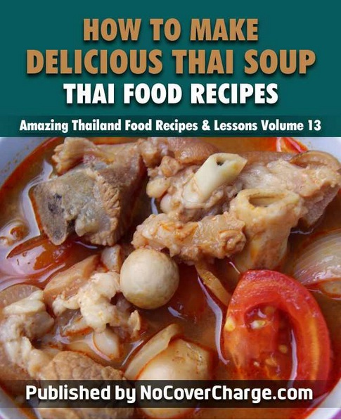 How to make delicious thai soup thai food recipes amazing thailand 499 forumfinder Images